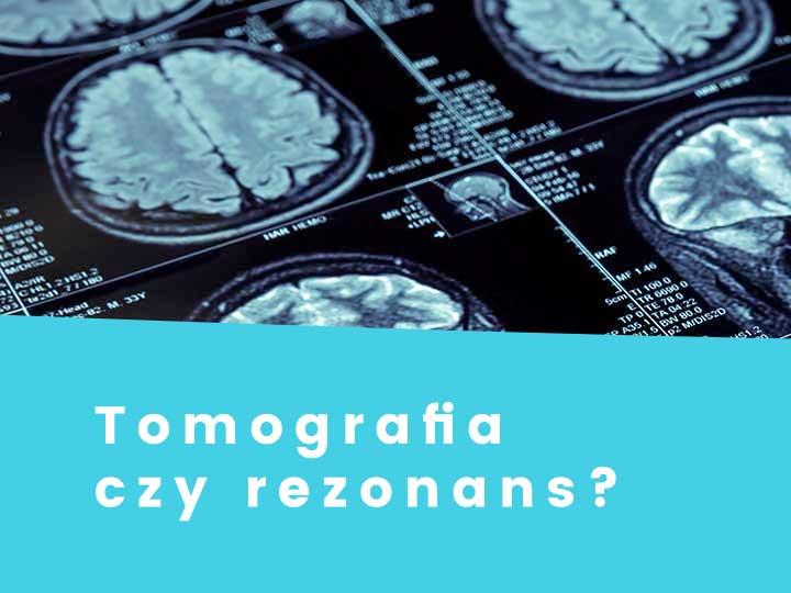 Tomografia czy rezonans - różnice